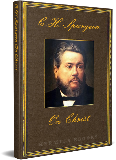 Spurgeon Preaching On Christ